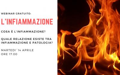 """Webinar Gratuito: """"L'INFIAMMAZIONE"""""""